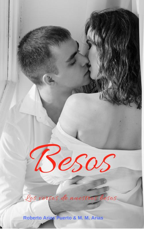 BESOS, Los versos de nuestros besos