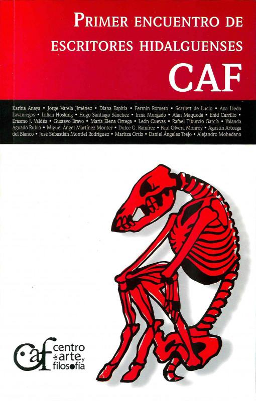 Primer Encuentro de Escritores Hidalguenses CAF