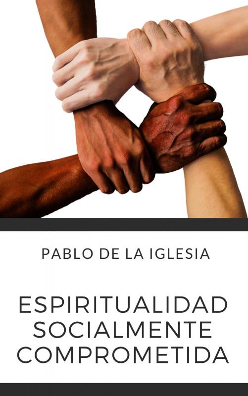 Espiritualidad Socialmente Comprometida