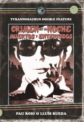 Double Feature: Crimen en la noche + Muertos y enterrados