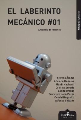 El laberinto mecánico, volumen 1