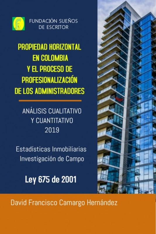 Propiedad Horizontal En Colombia Y El Proceso De Profesionalización De Los Administradores