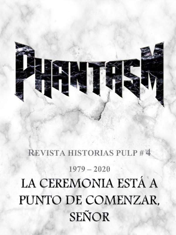 Revista Historias Pulp #4 Phantasm