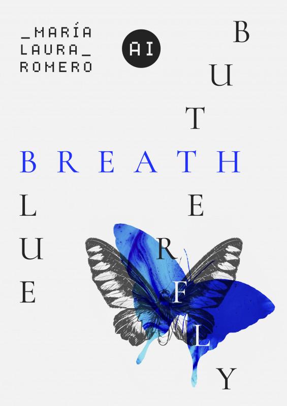 Blue, Breath, Butterfly