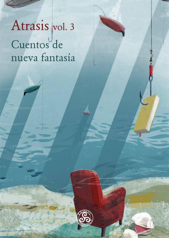 Atrasis vol.3, cuentos de nueva fantasía