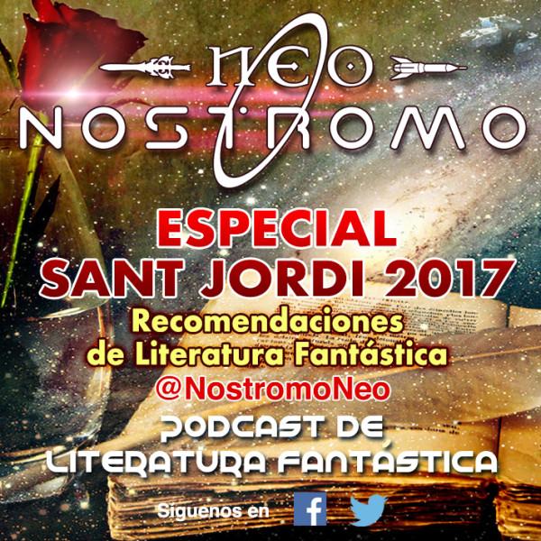 Neo Nostromo #EspecialSantJordi2017