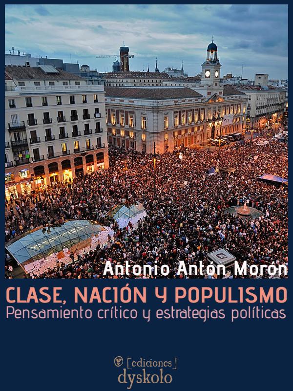 Clase, nación y populismo