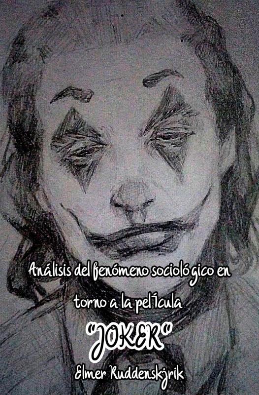"""Análisis del fenómeno sociológico en torno a la película """"Joker"""""""