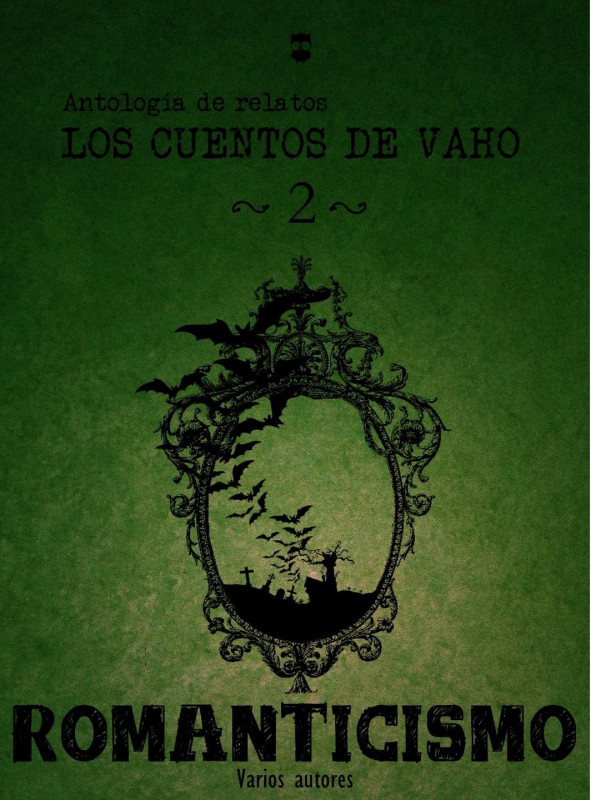 LOS CUENTOS DE VAHO 2, ANTOLOGÍA
