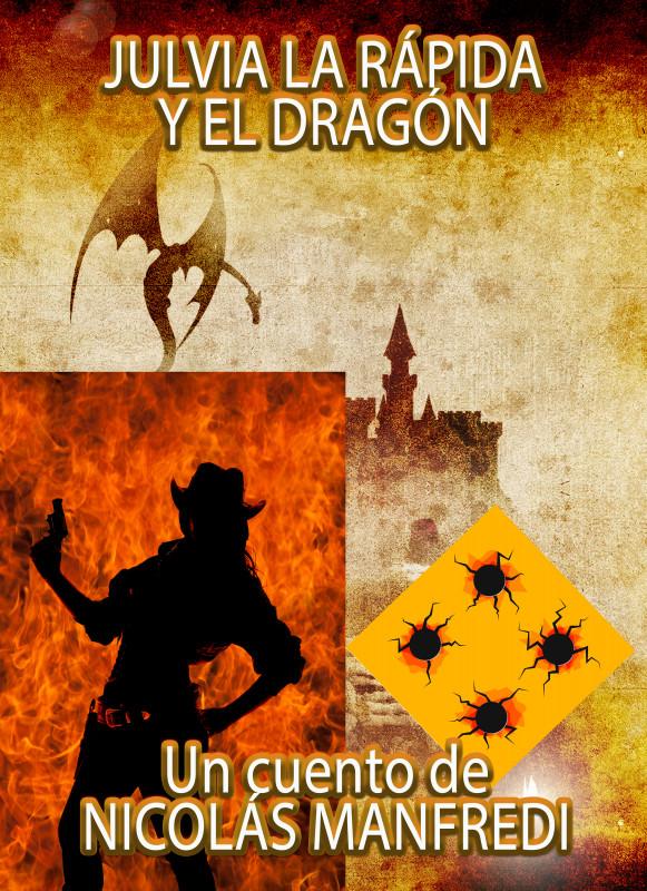 Julvia La Rápida y el Dragón