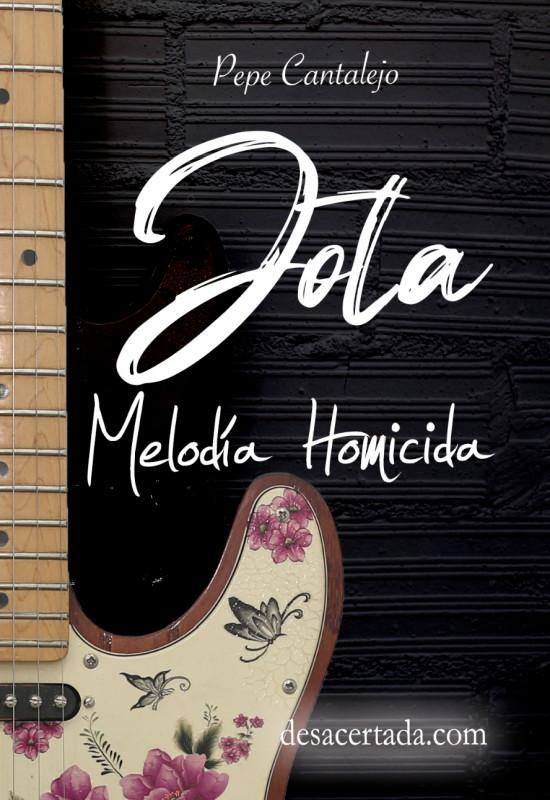 Jota; melodía homicida