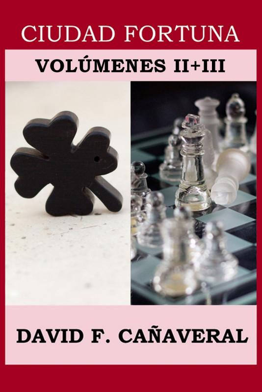 Ciudad Fortuna: volúmenes II + III
