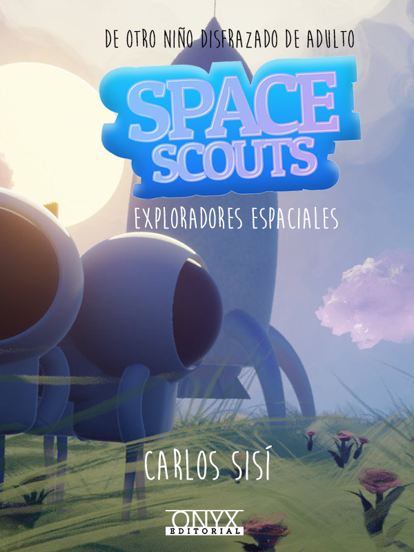 SPACE SCOUTS. Exploradores espaciales.