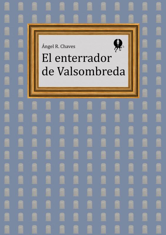El enterrador de Valsombreda
