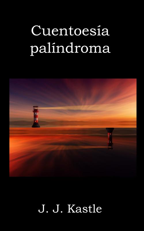Cuentoesía palíndroma