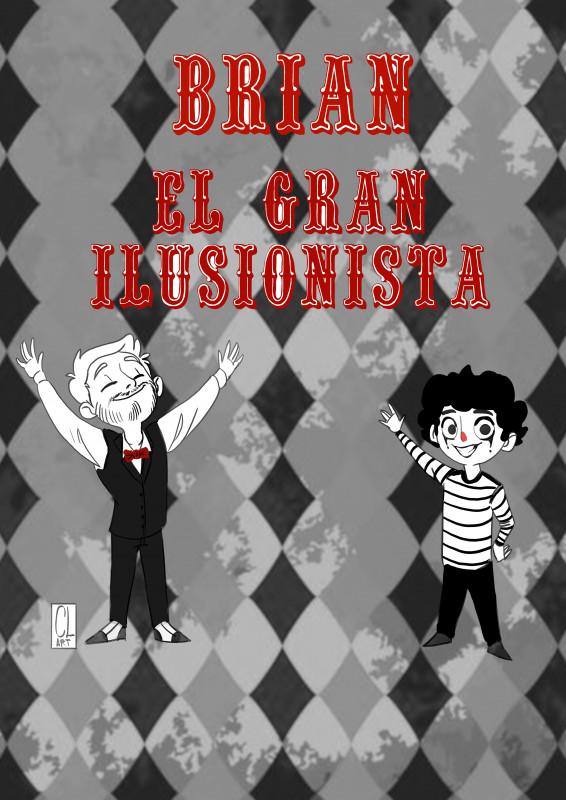 Brian, El Gran Ilusionista
