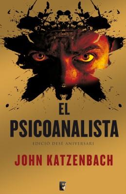El psicoanalista. X Aniversari + Epíleg