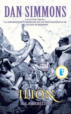 Ilion II. La rebelión