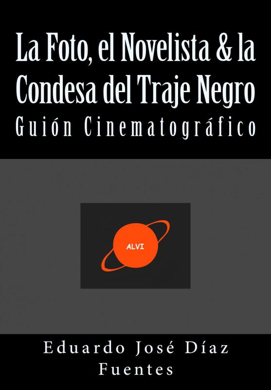 La Foto, el Novelista & la Condesa del Traje Negro
