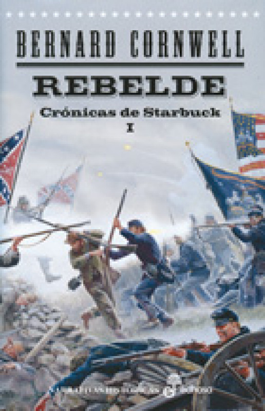El rebelde. Crónicas de Starbuck I