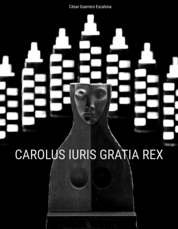 Carolus Iuris Gratia Rex
