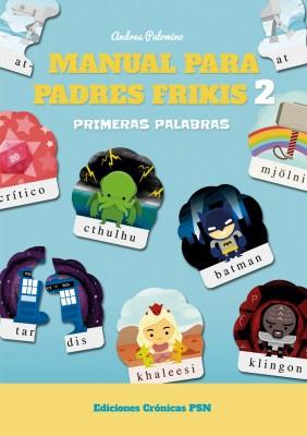 Manual para padres frikis 2