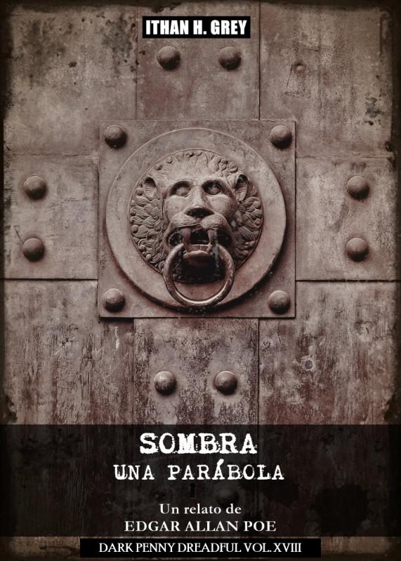 Sombra (Una Parábola): Un Cuento de Edgar Allan Poe