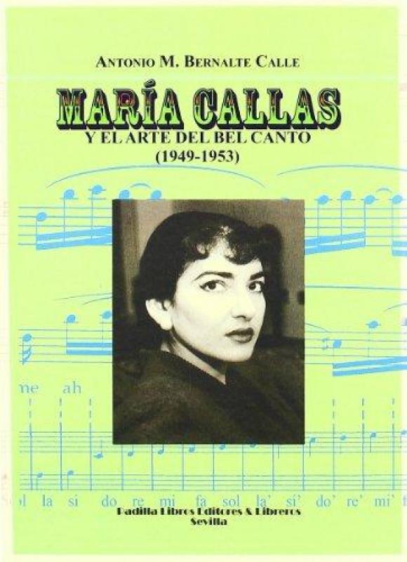 María Callas y el arte del Bel Canto (1949-1953)