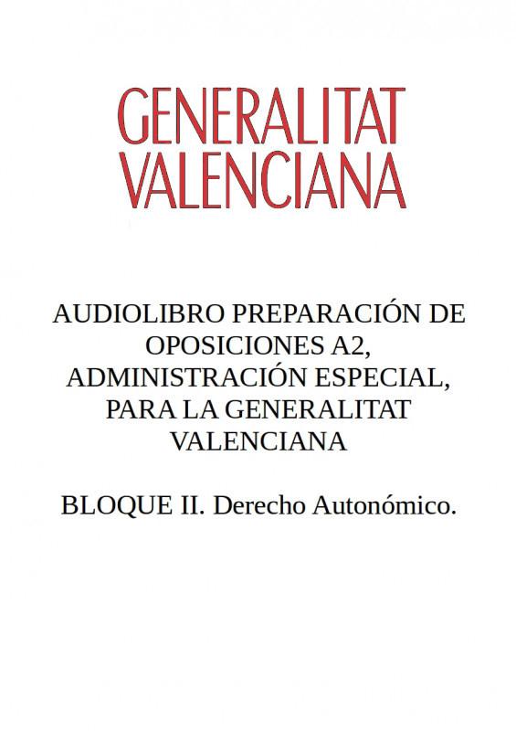 Audiolibro Oposiciones A2 Generalitat Valenciana - BLOQUE II