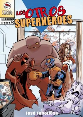 Los Otros Superhéroes #1