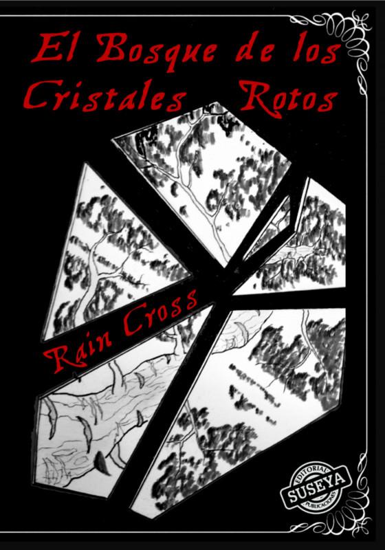 El Bosque de los Cristales Rotos