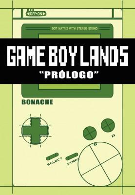 "Gameboylands ""Prólogo"""