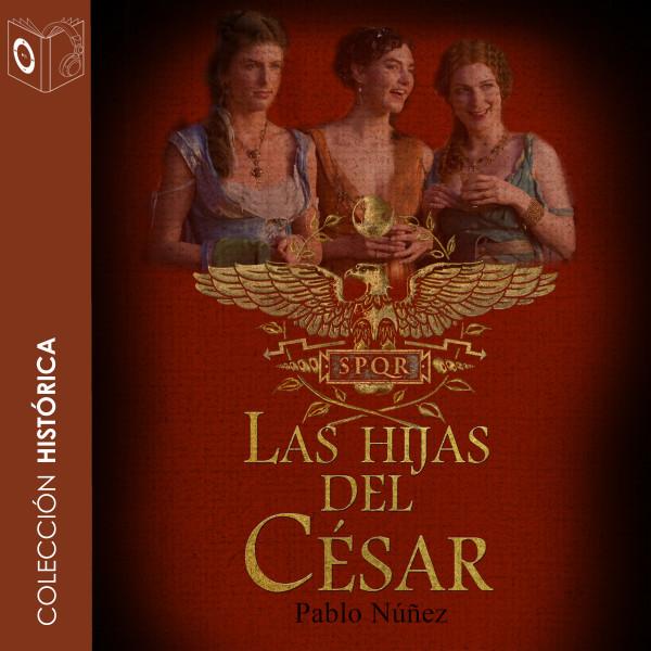 Las hijas del César
