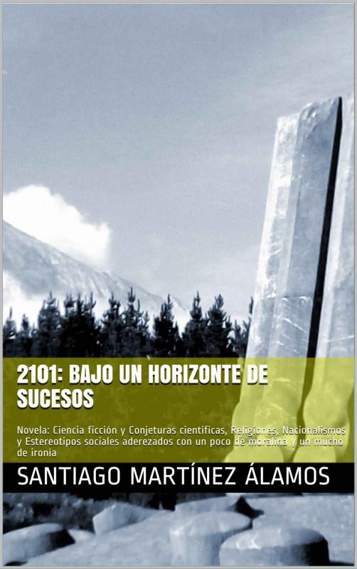 2101: Bajo Un Horizonte de Sucesos