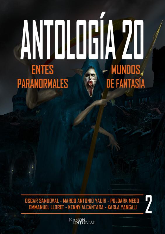ANTOLOGÍA 2 - ENTES PARANORMALES Y MUNDOS DE FANTASÍA