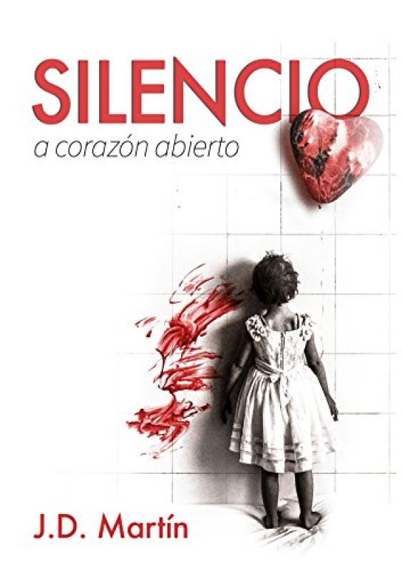 Silencio, A corazón abierto