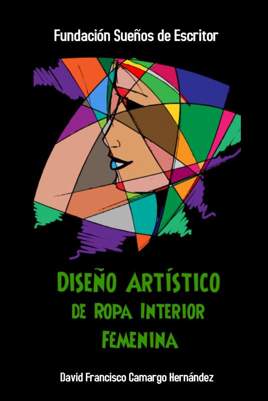 Diseño Artístico de Ropa Interior Femenina