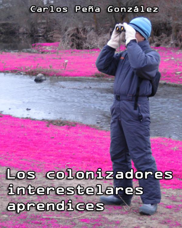 Los colonizadores interestelares aprendices