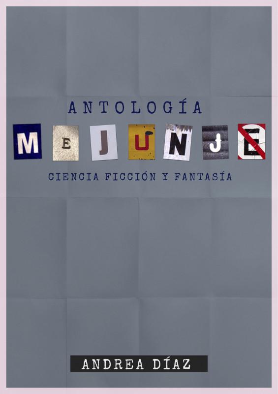 Antología Mejunje