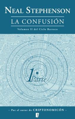La confusión (Volumen dos del Ciclo Barroco. Libro 1)