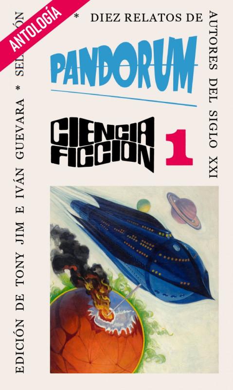 Pandorum Antología de ciencia ficción 1