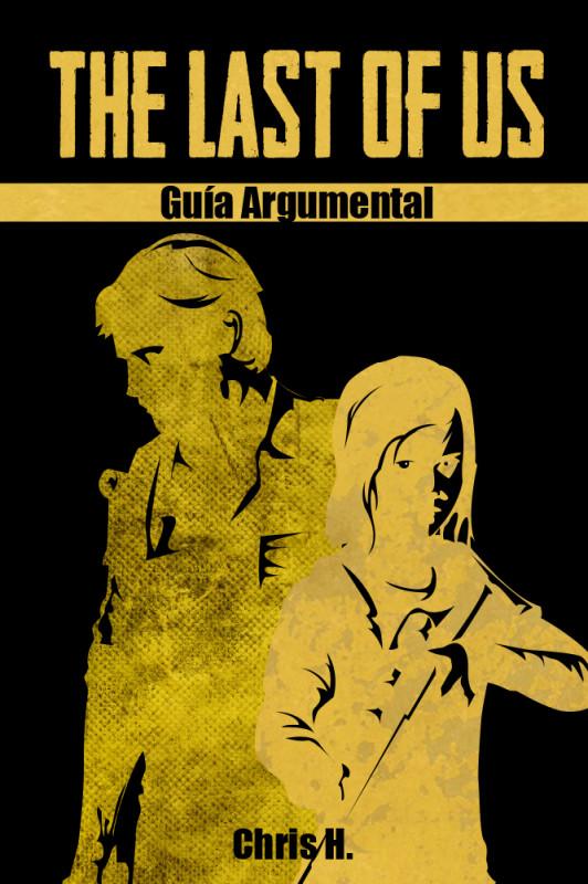 The Last of Us - Guía Argumental