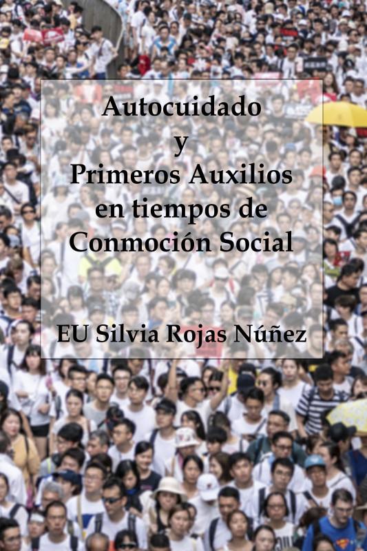Autocuidado y Primeros Auxilios en tiempos de Conmoción Social