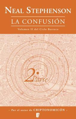 La confusión (Volumen dos del Ciclo Barroco. Libro 2)