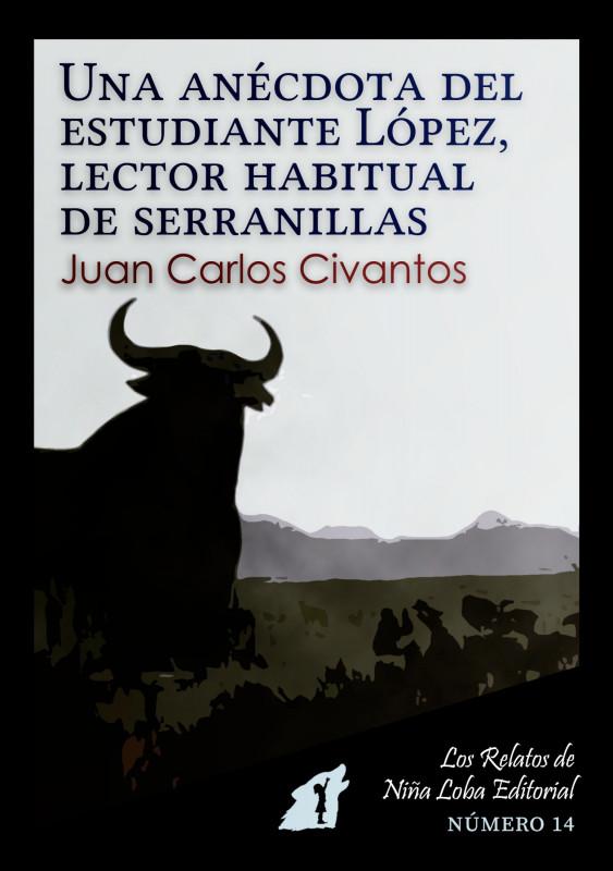Una anécdota del estudiante López, lector habitual de serranillas