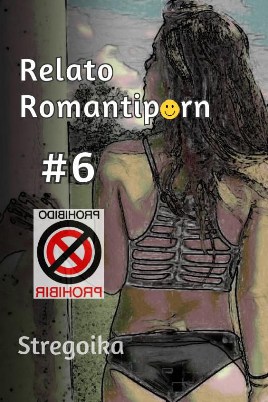 Relato romantiporn #6