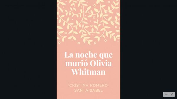La noche que murió Olivia Whitman