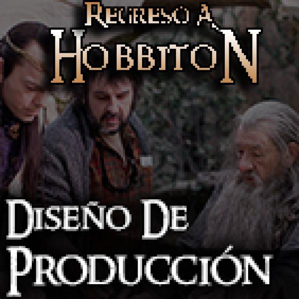 Regreso a Hobbiton 6x03 ESDLA Diseño de Producción