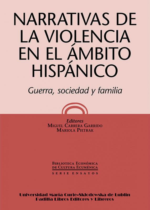 Narrativas de la violencia en el ámbito hispánico.