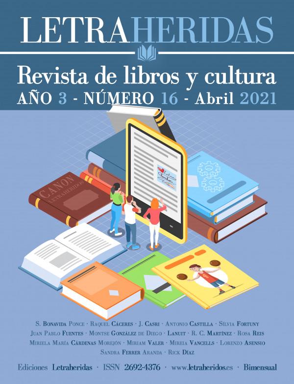 Revista Letraheridos. 2021-04. Número 16. Abril